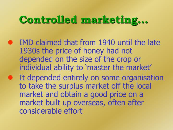 Controlled marketing...