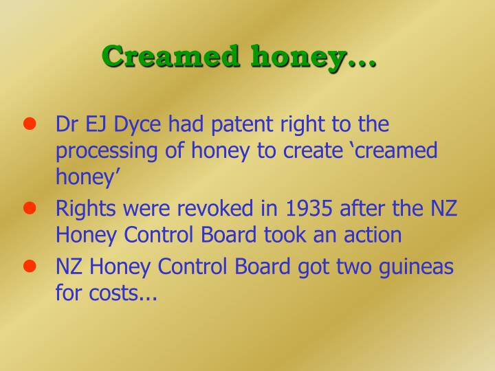 Creamed honey...