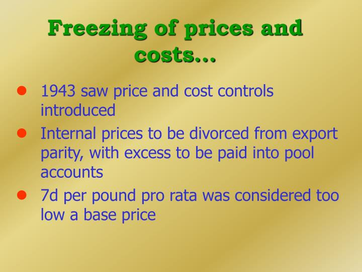 Freezing of prices and costs...