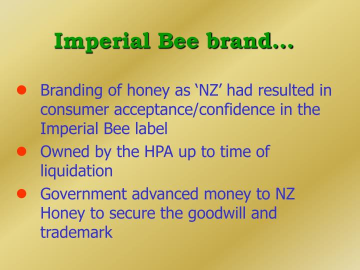 Imperial Bee brand...