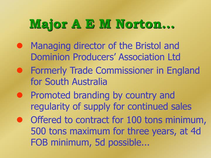 Major A E M Norton...