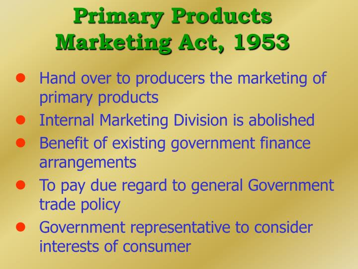 Primary Products Marketing Act, 1953
