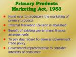 primary products marketing act 1953