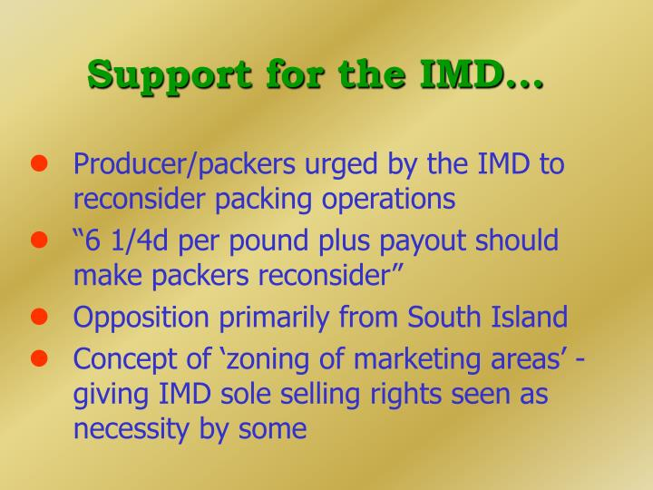 Support for the IMD...