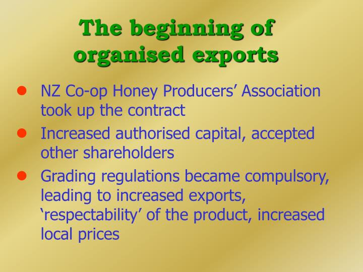 The beginning of organised exports