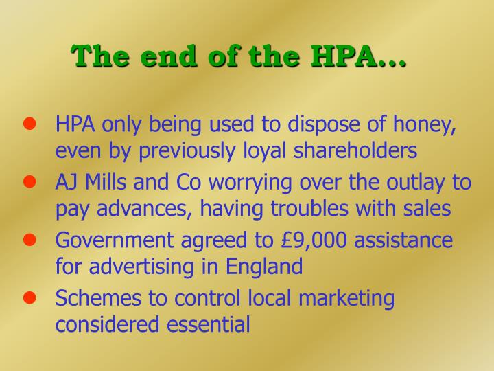 The end of the HPA...