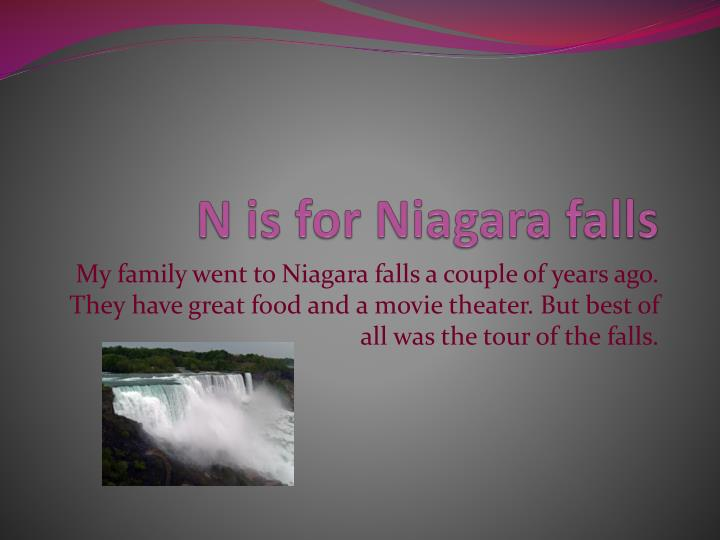 N is for Niagara falls