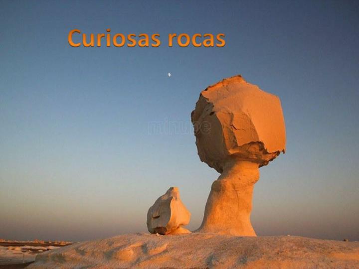 Curiosas rocas