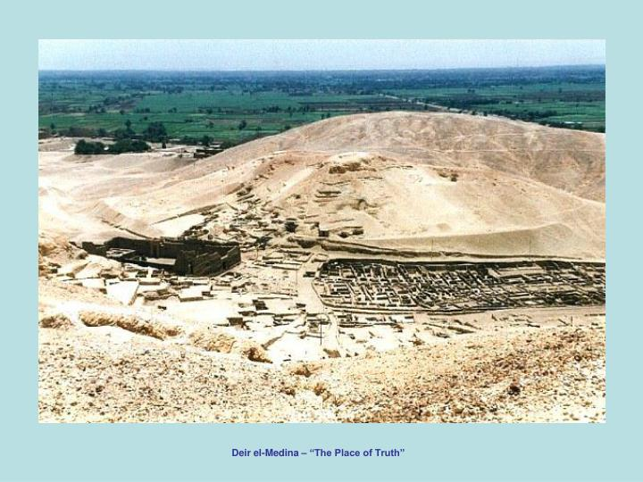 "Deir el-Medina – ""The Place of Truth"""