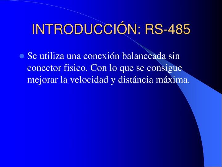 INTRODUCCIÓN: RS-485