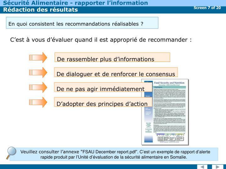En quoi consistent les recommandations réalisables?