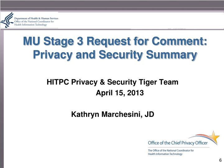MU Stage 3 Request for Comment: Privacy and Security Summary