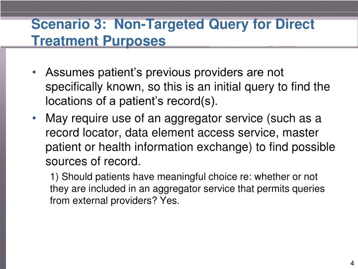 Scenario 3:  Non-Targeted Query for Direct Treatment Purposes