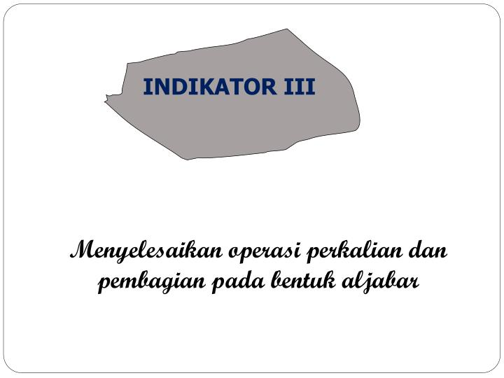 INDIKATOR III