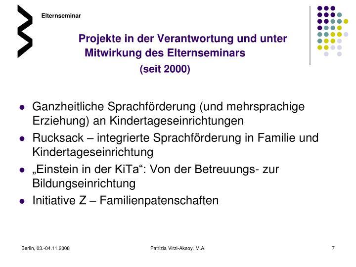 Projekte in der Verantwortung und unter Mitwirkung des Elternseminars