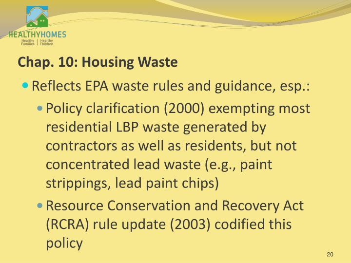 Chap. 10: Housing Waste