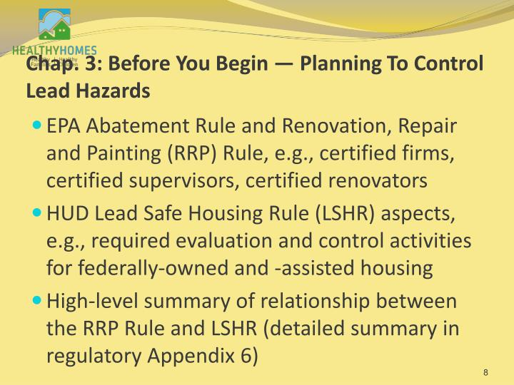 Chap. 3: Before You Begin — Planning To Control Lead Hazards