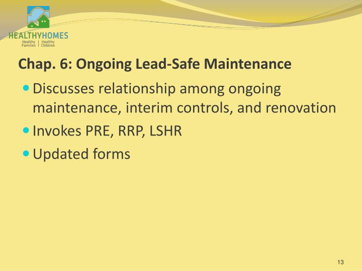 Chap. 6: Ongoing Lead-Safe Maintenance