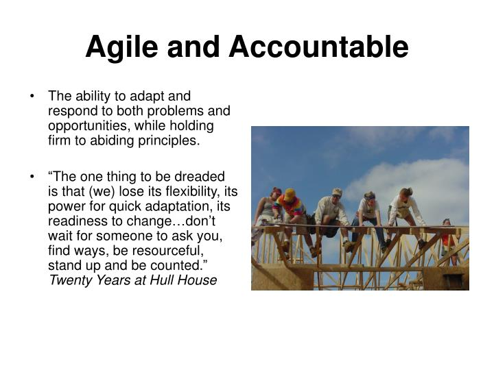 Agile and Accountable