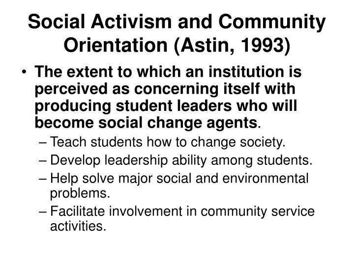 Social Activism and Community Orientation (Astin, 1993)