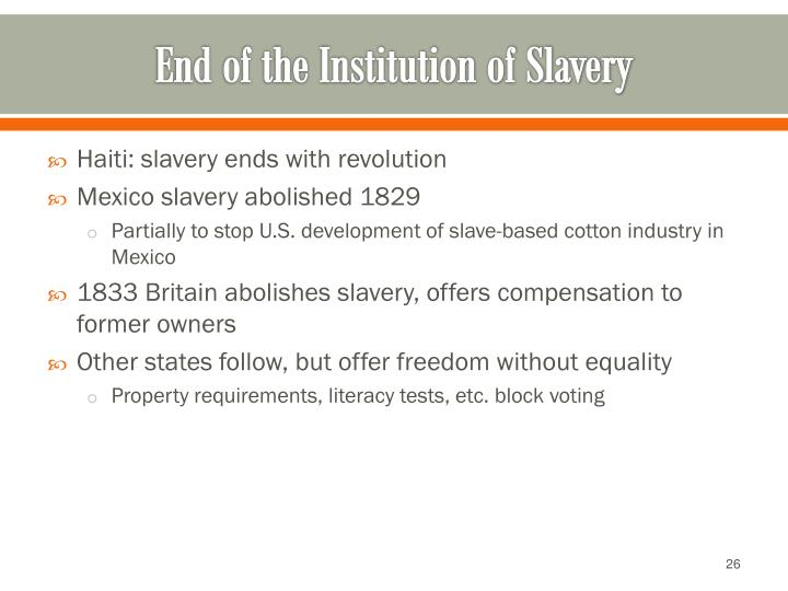 the institution of slavery Slavery - slave culture: the institution of slavery usually tried to deny its victims  their native cultural identity torn out of their own cultural milieus, they were.
