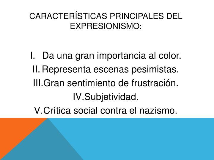 Características principales del expresionismo