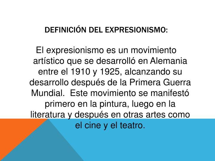 Definición del expresionismo: