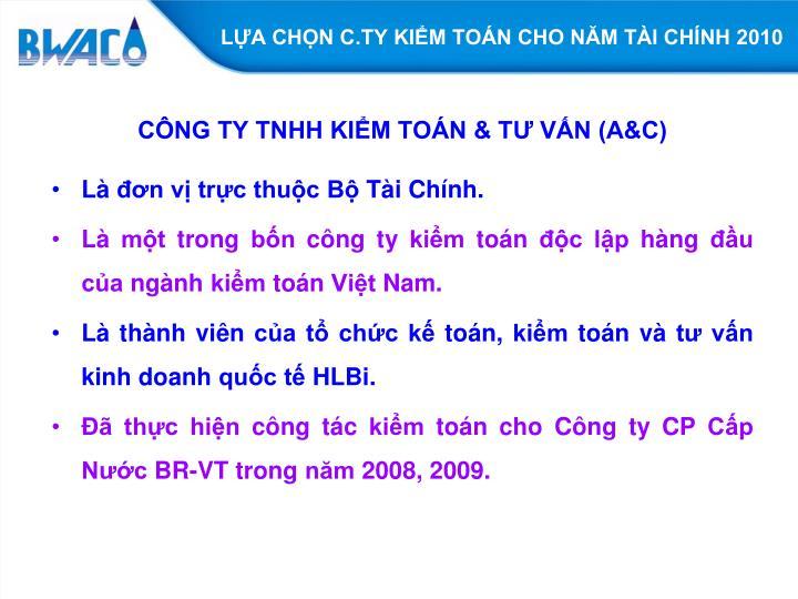 LỰA CHỌN C.TY KIỂM TOÁN CHO NĂM TÀI CHÍNH 2010