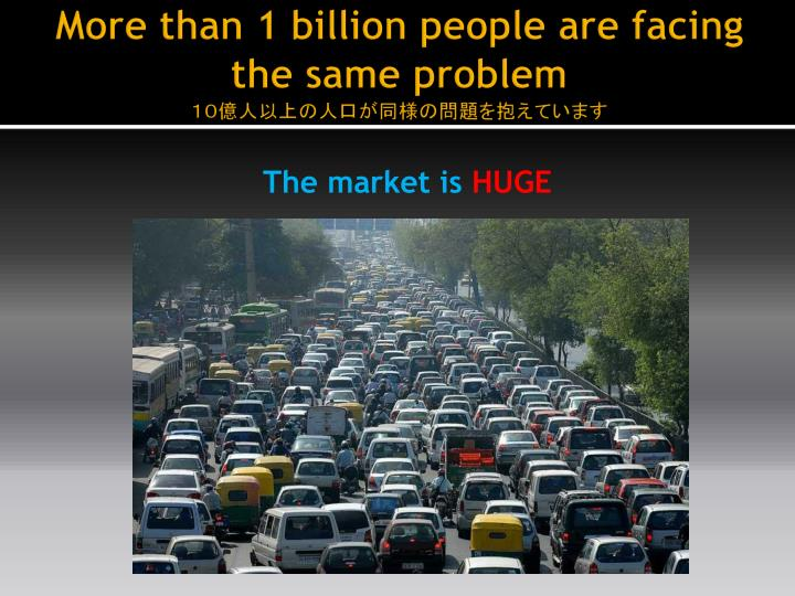 More than 1 billion people are facing the same problem