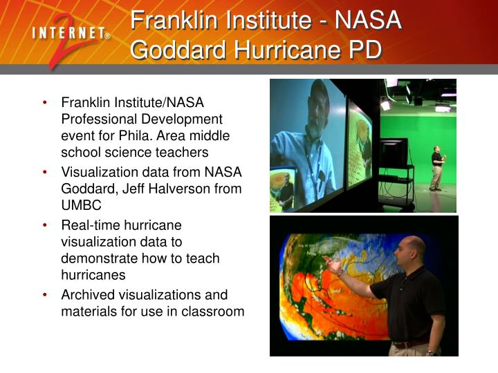 Franklin Institute - NASA Goddard Hurricane PD