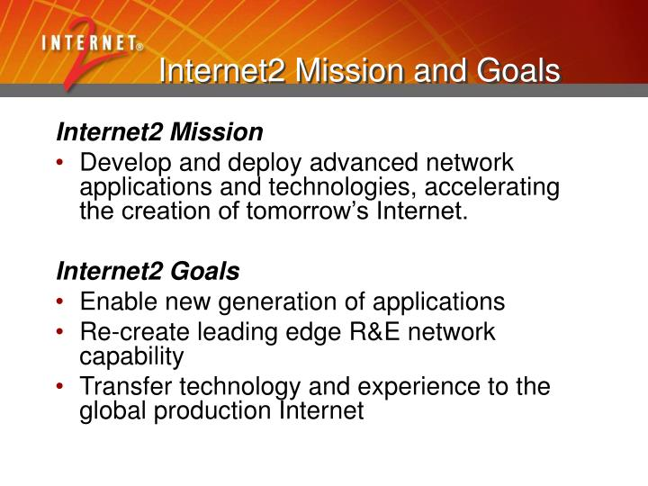 Internet2 Mission and Goals