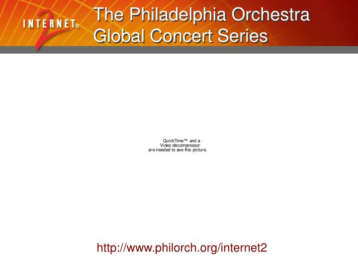 The Philadelphia Orchestra Global Concert Series