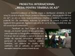 proiectul interna ional mesaj pentru t n rul de azi
