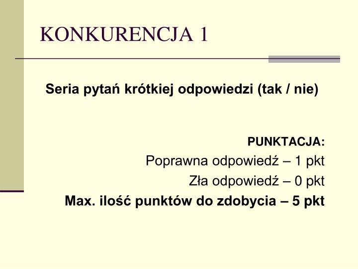 KONKURENCJA 1