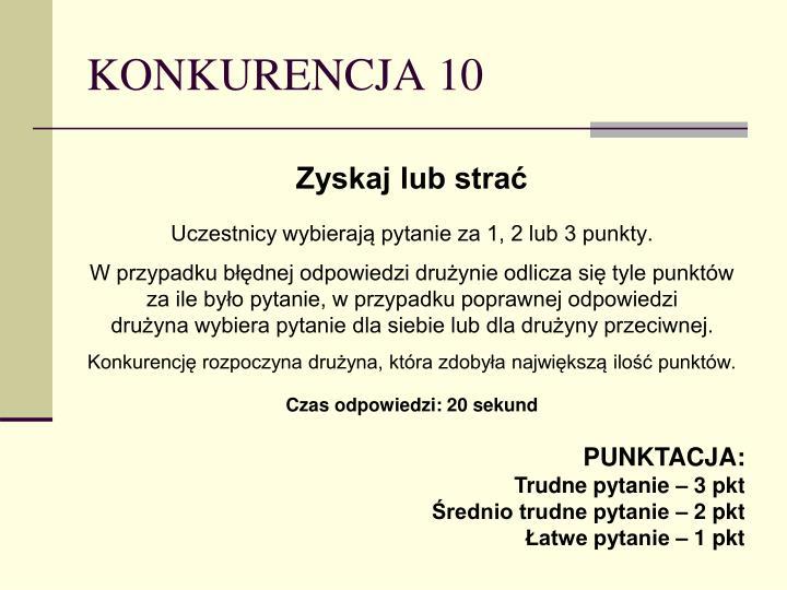 KONKURENCJA 10