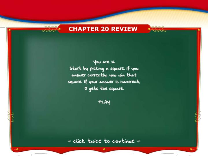 CHAPTER 20 REVIEW