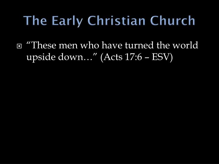 The Early Christian Church