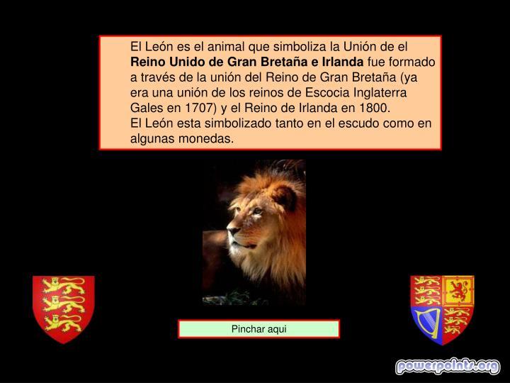 El León es el animal que simboliza la Unión de el