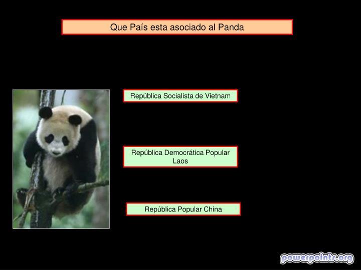 Que País esta asociado al Panda