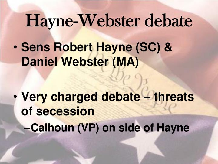 Hayne-Webster debate