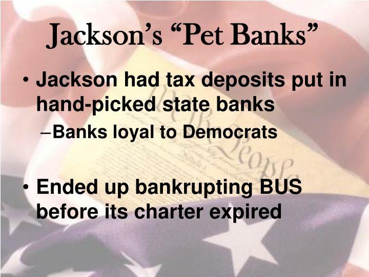 "Jackson's ""Pet Banks"""