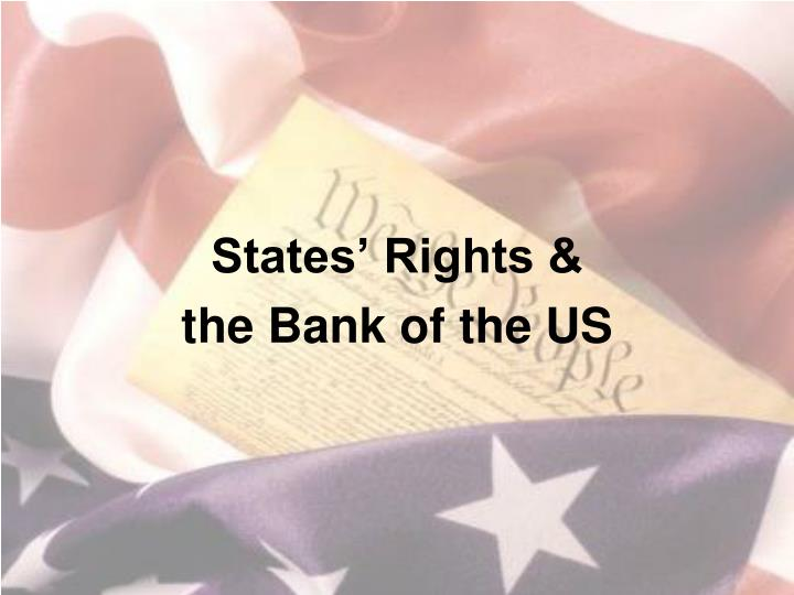 States rights the bank of the us