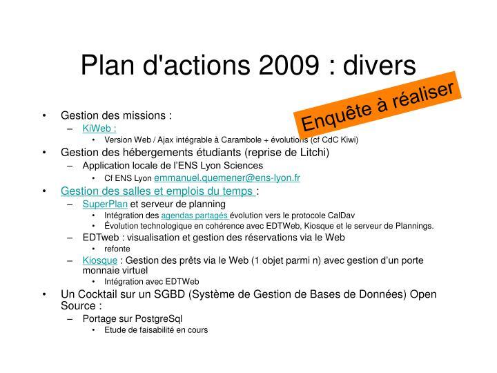 Plan d'actions 2009 : divers