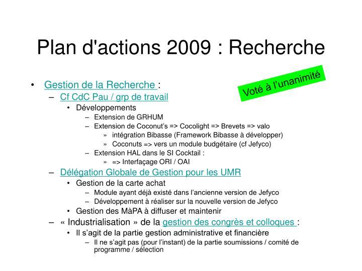 Plan d'actions 2009 : Recherche