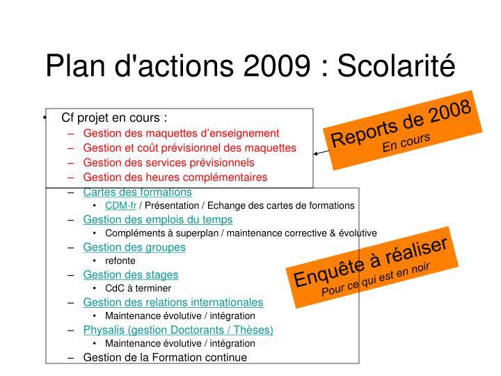 Plan d'actions 2009 : Scolarité