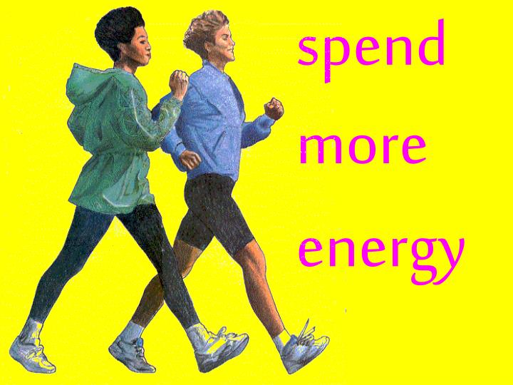 spend more energy