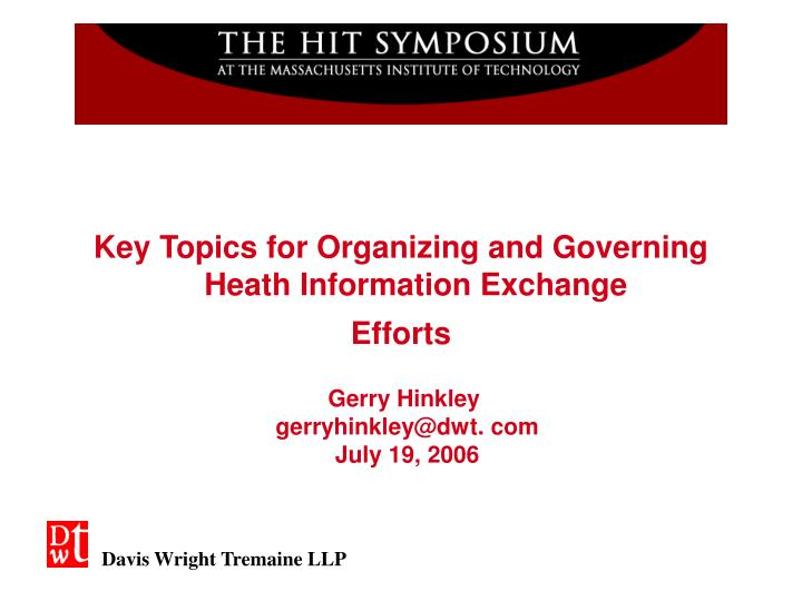 Key Topics for Organizing and Governing Heath Information Exchange