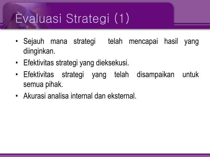 Evaluasi Strategi (1)