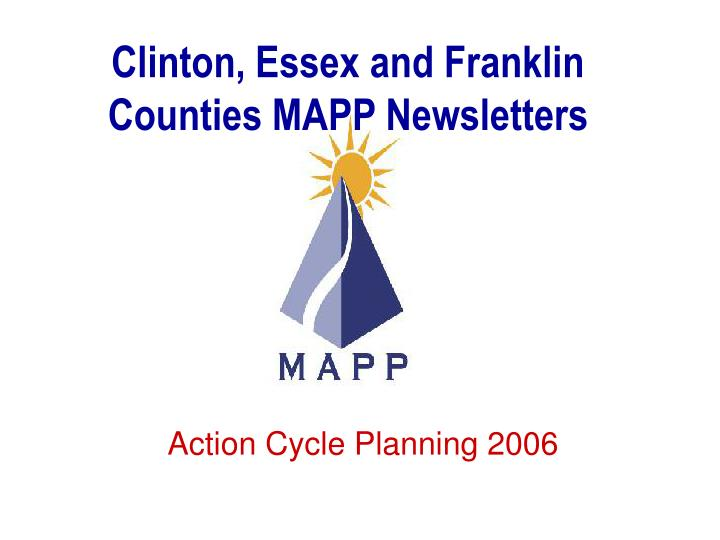 Clinton, Essex and Franklin Counties MAPP Newsletters