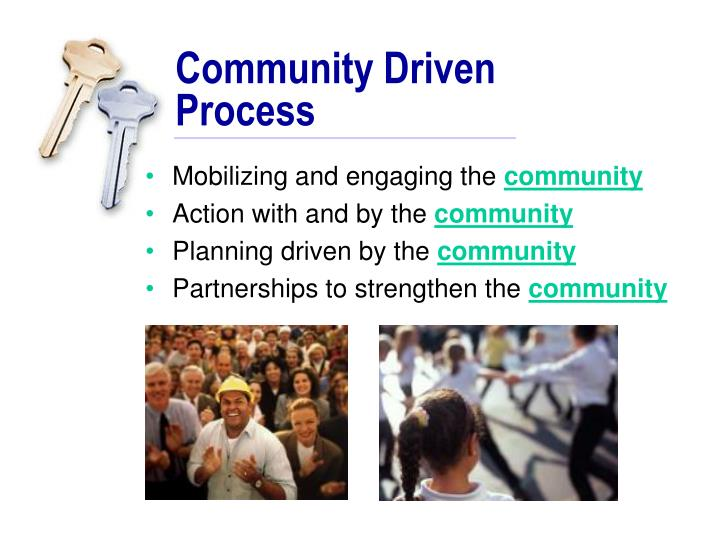 Community Driven Process